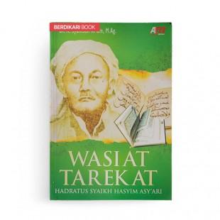 Wasiat Tarekat Hadratus Syaikh Hasyim Asy'ari