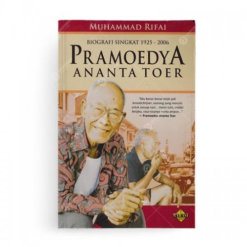 Pramoedya Ananta Toer: Biografi Singkat 1925-2006