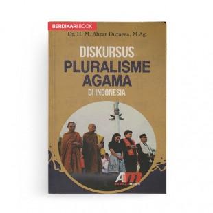 Diskursus Pluralisme Agama di Indonesia