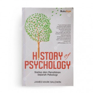 History of Psychology Sketsa dan Penafsiran Sejarah Psikologi
