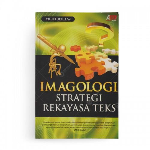 Imagologi Strategi Rekayasa Teks