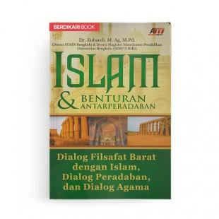Islam Dan Benturan Antarperadaban