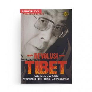 Revolusi Tibet Fakta Intrik dan Politik