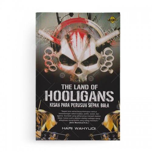 The Land of Hooligans Kisah Para Perusuh Sepak Bola