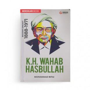 KH Wahab Hasbullah Biografi Singkat 1888-1971