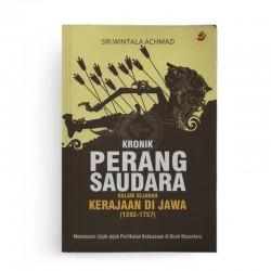 Kronik Perang Saudara Dalam Sejarah Kerajaan Di Jawa