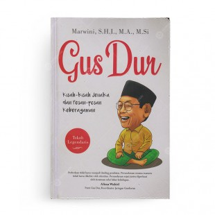 Gus Dur Kisah Kisah Jenaka dan Pesan Pesan Keberagaman