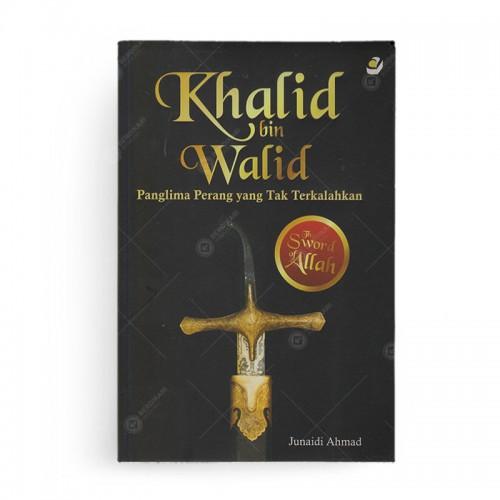 Khalid bin Walid Panglima Peran yang Tak Terlupakan