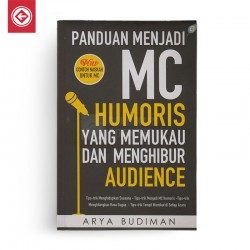Panduan Menjadi Mc Humoris Yang Memukau Dan Menghibur Audience
