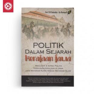 Politik Dalam Sejarah Kerajaan Jawa
