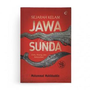Sejarah Kelam Jawa Sunda