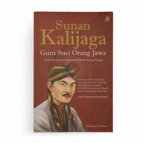 Sunan Kalijaga Guru Suci Orang Jawa