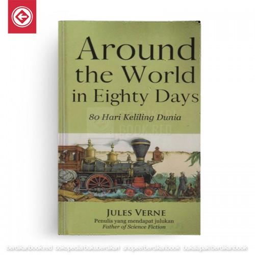 Around the World in Eighty Days – 80 Hari Keliling Dunia