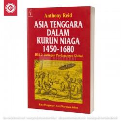 Asia Tenggara dalam Kurun Niaga 1450-1680 jilid 2