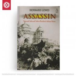 Assassin - Sejarah Sebuah Sekte Radikal dalam Islam