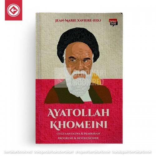 Ayatollah Khomeini: Gugusan Fatwa dan Pemikiran Progresif dan Revolusioner