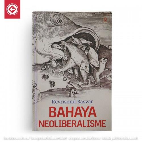 Bahaya Neoliberalisme