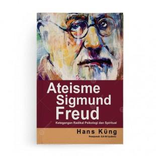 Ateisme Sigmund Freud [edisi 2019]
