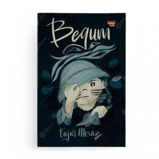 Begum [Fajar Mesaz]