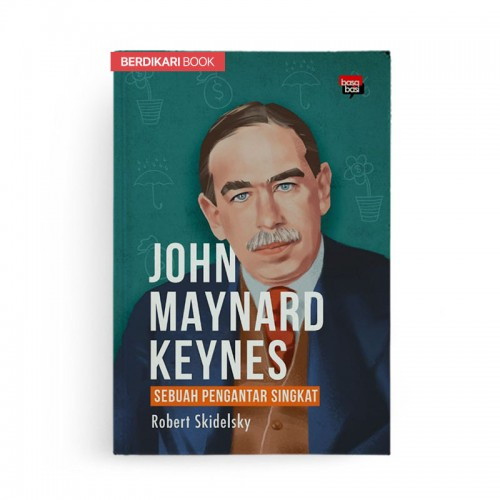 John Maynard Keynes Sebuah Pengantar Singkat