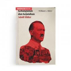 Kebangkitan dan Kejatuhan Adolf Hitler