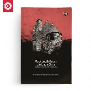 Buku Maut Lebih Kejam Daripada Cinta 25 Cerita Karya Peraih Nobel Sastra