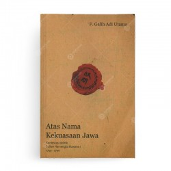 Atas Nama Kekuasaan Jawa
