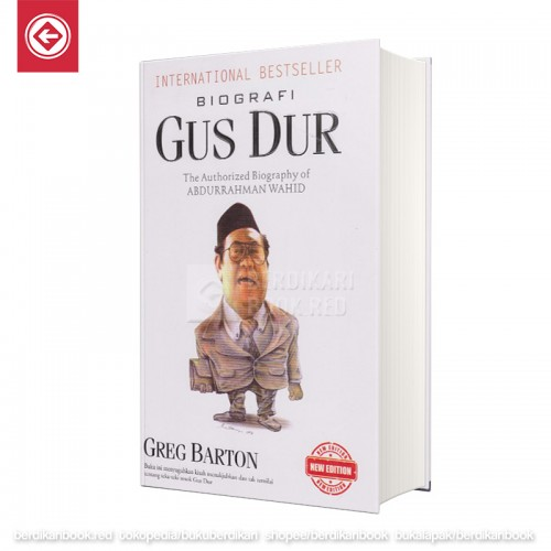 Biografi Gus Dur: The Authorized Biography of Abdurrahman Wahid (Hard Cover)