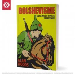 Bolshevisme: Jalan Menuju Revolusi