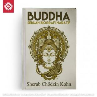 Buddha Sebuah Biografi Naratif