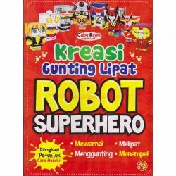 Kreasi Gunting Lipat Robot Superhero