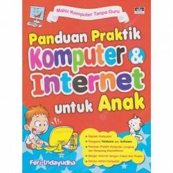 Panduan Praktik Komputer dan Internet untuk Anak