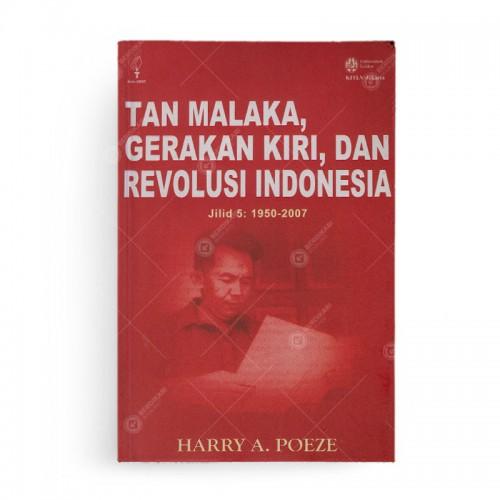 Tan Malaka Gerakan Kiri dan Revolusi Indonesia Jilid 5