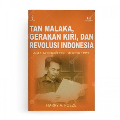 Tan Malaka Gerakan Kiri dan Revolusi Indonesia Jilid 4