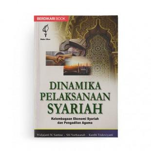 Dinamika Pelaksanaan Syariah