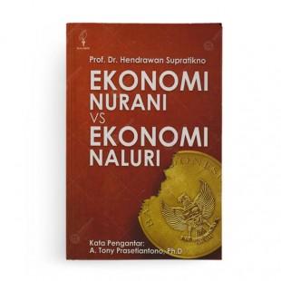 Ekonomi Nurani VS Ekonomi Naluri