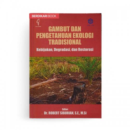 Gambut dan Pengetahuan Ekologi Tradisional