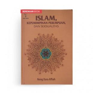 Islam Kepemimpinan Perempuan dan Seksualitas