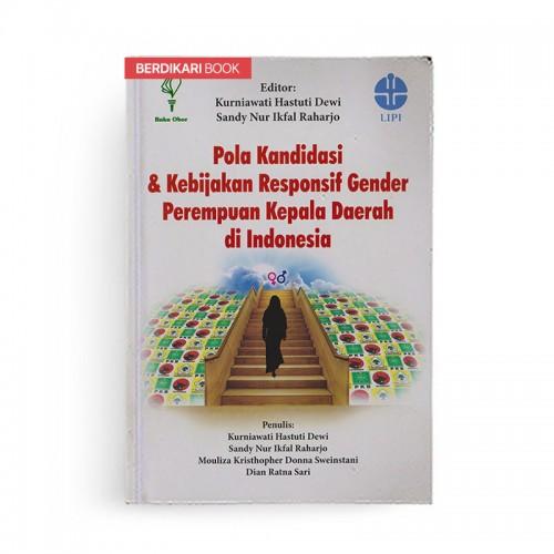 Pola Kondisi dan Kebijakan Responsif Gender Perempuan Kepala Daerah
