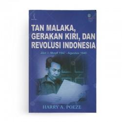 Tan Malaka Gerakan Kiri dan Revolusi Indonesia Jilid 3 Maret 1947-Agustus 1948