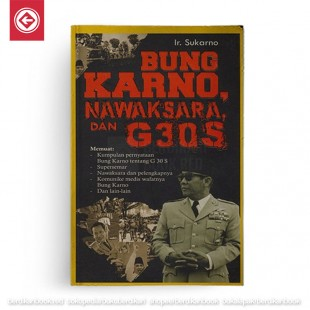 Bung Karno Nawaksara dan G30S