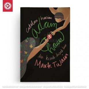 Catatan Harian Adam dan Hawa dan Kisah-kisah Lain