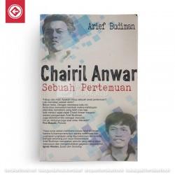 Chairil Anwar Sebuah Pertemuan