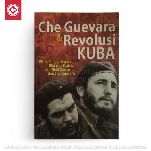Che Guevara dan Revolusi Kuba
