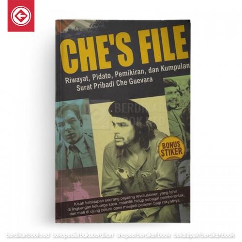 Che's File : Riwayat, Pidato, Pemikiran, dan Kumpulan Sura