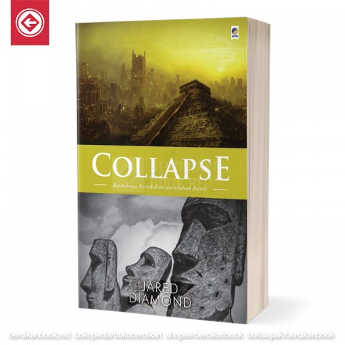 Collapse Runtuhnya Peradaban-peradaban Dunia