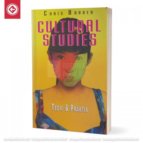 Cultural Studies Teori dan Praktik