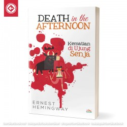Death in the Afternoon - Kematian di Ujung Senja