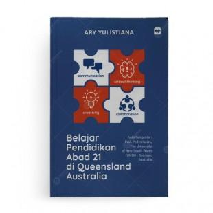 Belajar Pendidikan Abad 21 di Queensland Australia