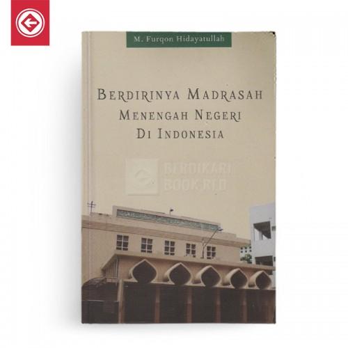 Berdirinya Madrasah Negeri Di Indonesia